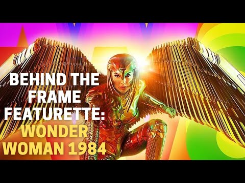 WONDER WOMAN 1984 | Behind the Frame Featurette