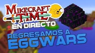 ¡REGRESO TRIUNFAL A EGGWARS! - ¡HORA DE MIKECRAFT! #13 (Minecraft 1.9) Video