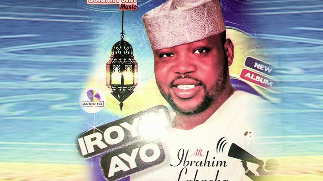 Download Ibrahim Labaeka - Iroyin Ayo - Latest Islamic Song 2020