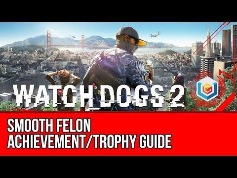 Watch Dogs 2 Smooth Felon Achievement/Trophy Guide (Escape a Level 5 felony)