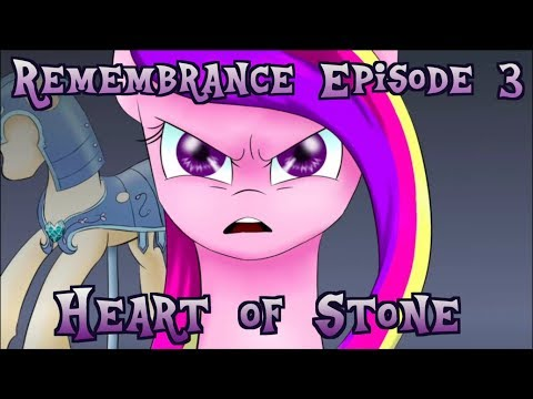 Remembrance Episode 3- Heart of Stone