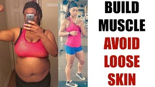 How to Build Muscle | Tips for Building After Major Weight Loss
