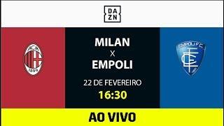 Milan x Empoli AO VIVO e DE GRAÇA! Assista aqui com o DAZN!