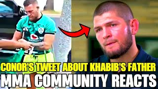 Conor McGregor shares message about Khabib's father, after he called him Evil, MMA Community react