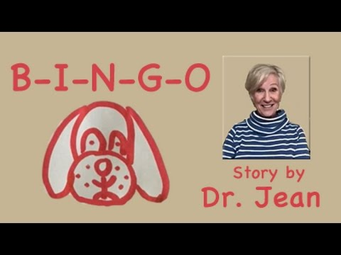B-I-N-G-O  A Story by Dr. Jean