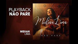 Não Pare - Playback com Letra - Midian Lima