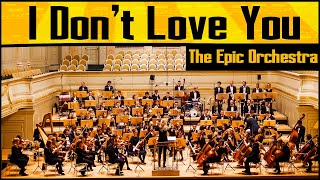 My Chemical Romance - I Don't Love You | Epic Orchestra
