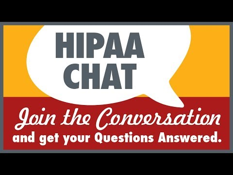 HIPAA Chat September 26, 2017