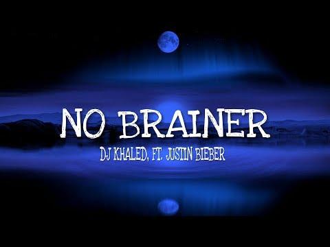dj-khaled---no-brainer-[lyrics]-[kid-travis-cover]-ft.-justin-bieber,-chance-the-rapper,-quavo