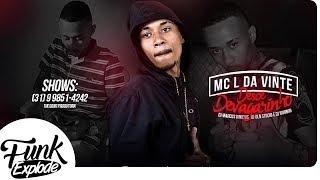 Mc L Da Vinte Desce devagarinho DJs Marcus Vinicius, Iguinho e DLN Lan amento 2017.mp3