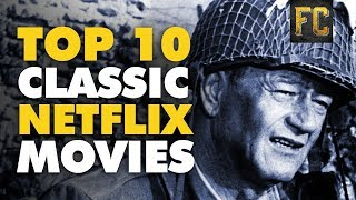 Top 10 Classic Movies on Netflix | Best Classic Movies on Netflix | Flick Connection