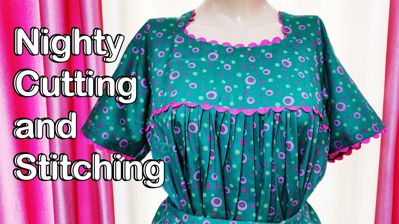Very Simple Nighty Cutting and Stitching | Make Easy Night Dress For Women