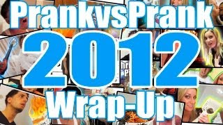 PrankvsPrank 2012 Wrap-up