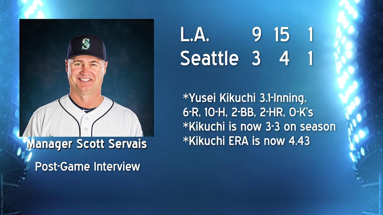 Scott Servais on Kikuchi 2019-05-30