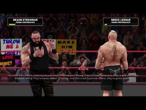 WWE 2K18 Universe Mode Universal Champion Brock Lesnar Calls Out Braun Strowman Payback