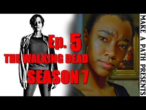 THE WALKING DEAD Season 7 Episode 5 REVIEW [SPOILERS] Go Getters Ep 705