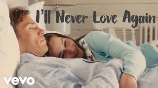 Lady Gaga- I'll Never Love Again- Lou and Will/song cover Music Video (Me Before You edit)