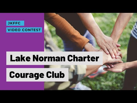 Lake Norman Charter Courage Club Video Contest Submission
