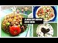 Healthy Indian Kids meals | Indian kids menu | Healthy indian food