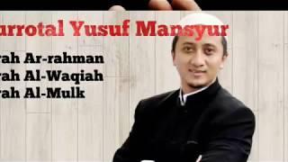 Download Mp3 Murottal Ust  Yusuf Mansur Surah Pilihan Ar-rahman, Al-waqiah, Al-mulk