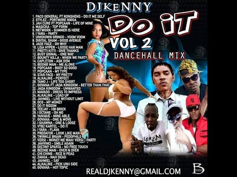 DJ KENNY DO IT VOL 2.  DANCEHALL MIX JUNE 2018