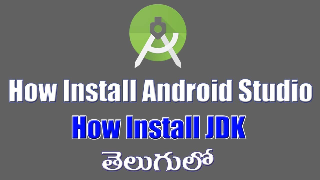 How to Download and Install Android Studio and JDK(java development kit)  Step by Step 2018