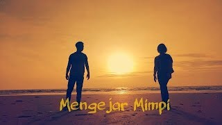 Video Laydieclare&Hendrynus - Mengejar Mimpi(Lyrics Video) download MP3, 3GP, MP4, WEBM, AVI, FLV November 2018