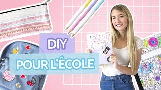 DIY FOURNITURES SCOLAIRES | BACK TO SCHOOL 2017