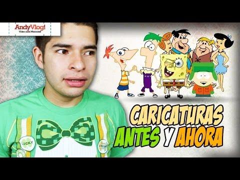 Caricaturas (Antes y Ahora!) | AndyVlog!