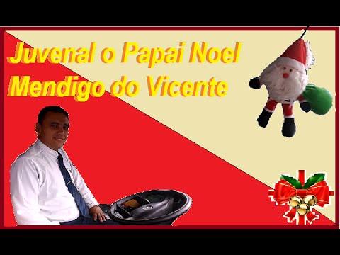 Juvenal o Papai Noel Mendigo do Vicente
