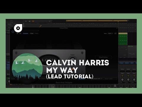 Calvin Harris - My Way (Tutorial)