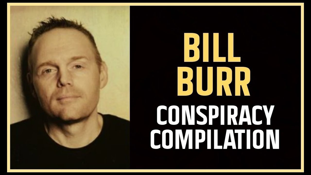 Download Bill Burr: Conspiracy Compilation