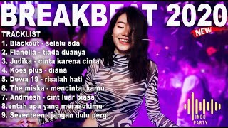 Gambar cover DJ BREAKBEAT INDONESIA - list POPULER 2020 ( INDO PARTY V.2 )
