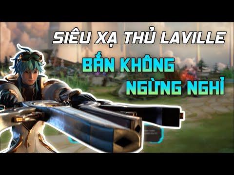 [TRAILER] Tướng mới Laville   Xả đạn luôn tay - Bắn bay team địch