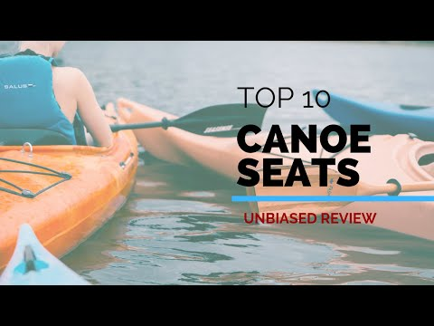 10 Best Canoe Seats 2019| Unbiased Review & Rating