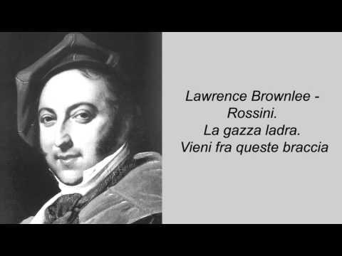 Lawrence Brownlee - Rossini. La gazza ladra. Vieni fra queste braccia
