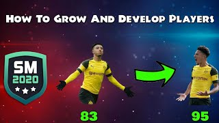 HOW TO GROW AND DEVELOP PLAYERS IN SOCCER MANAGER 2020
