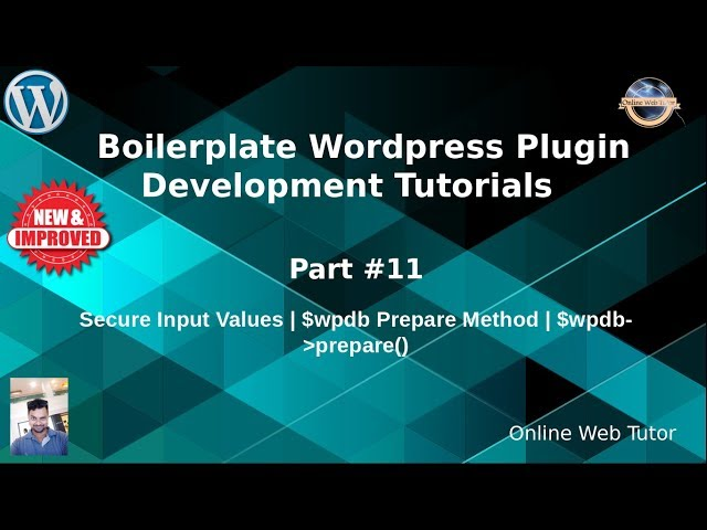 Boilerplate Wordpress Plugin Development Tutorials #11 Prepare Methods of Wordpress   $wpdb prepare