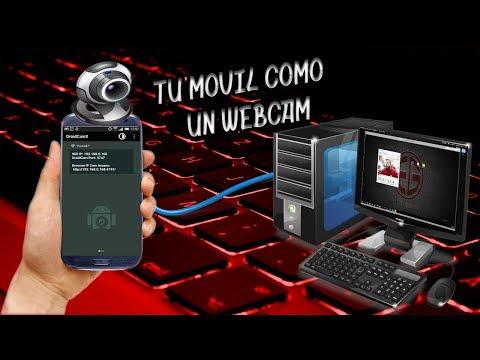 COMO USAR TU ANDROID COMO WEBCAM