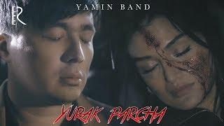 Yamin Band - Yurak parcha | Ямин Бэнд - Юрак парча