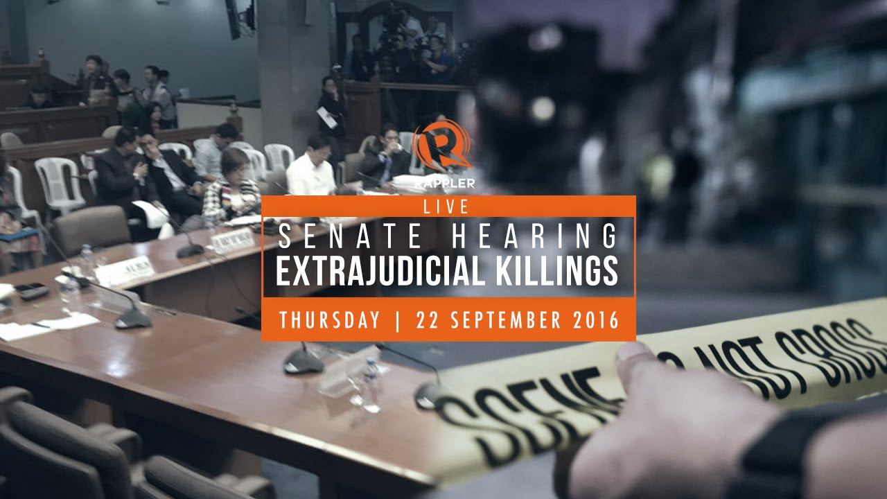 Download LIVE: Senate hearing on extrajudicial killings, 22 September 2016