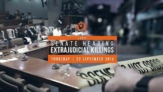LIVE: Senate hearing on extrajudicial killings, 22 September 2016
