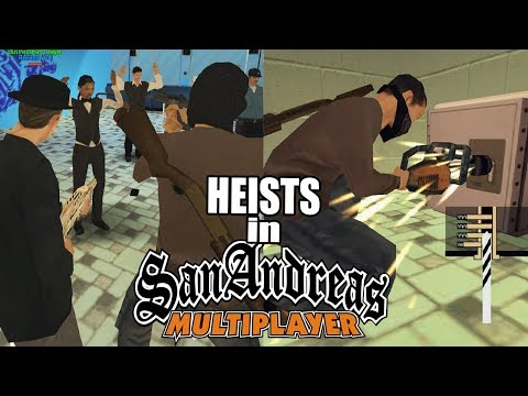 Heists in GTA SAMP | San Andreas Online
