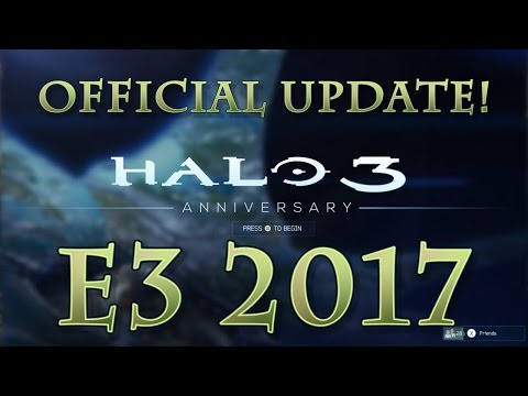 Halo 3 Anniversary UPDATE From 343 Industries! - E3 2017