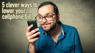Clever ways to immediately lower your cellphone bill