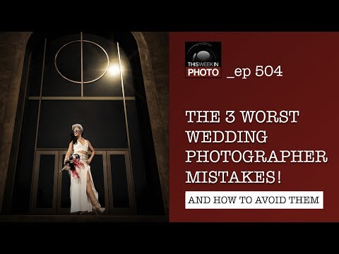 TWiP 504: The 3 WORST Wedding Photographer Mistakes!