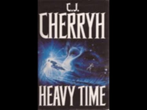 Heavy Time Audiobook - The Company Wars Series - by C. J. Cherryh - FULL