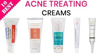 10 Best Acne Treatment Creams 2019 | Both for Men and Women
