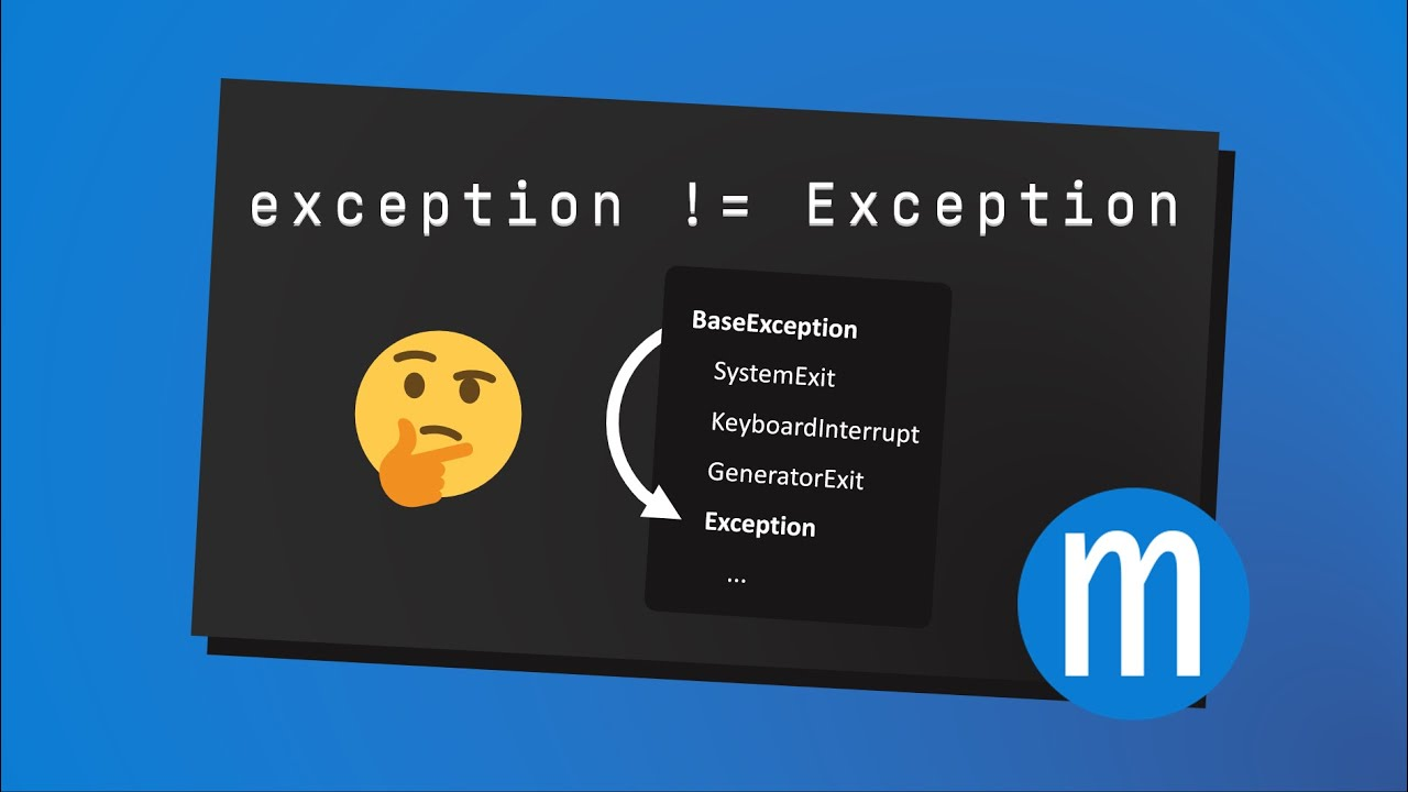 Not all exceptions are Exceptions
