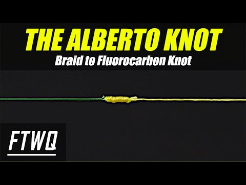 Fishing Knots: Alberto Knot - How to Tie Braid to Fluorocarbon or Braid to Mono